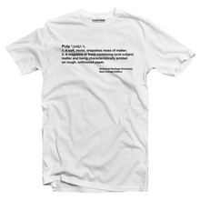 Load image into Gallery viewer, Pulp Definition T-shirt
