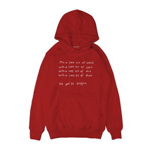 We gon' be alright Hoodie