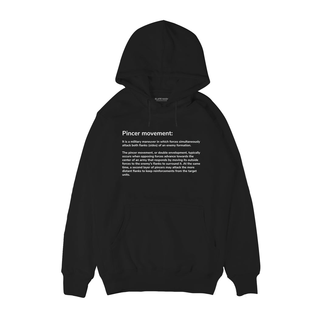 Pincer movement Hoodie