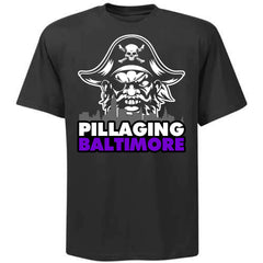 Pillaging Baltimore Shirt - 2018