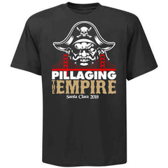 Pillaging the Empire Shirt - Santa  Clara 2018