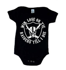 WIN LOSE OR TIE - Raiders 4 Life Kids Shirt or Onesie