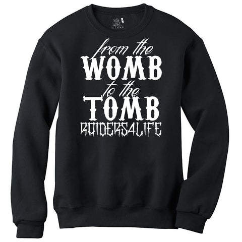 Womb to the Tomb - Raiders 4 Life Sweater