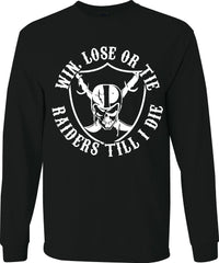 Win Lose or Tie - Raiders 4 Life Sweater