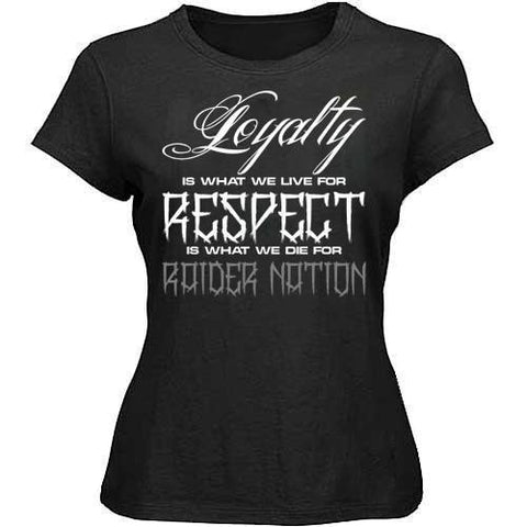 Loyalty & Respect Raiders 4 Life Women's Shirt