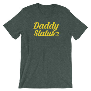 Daddy Status Inlarged T-Shirt