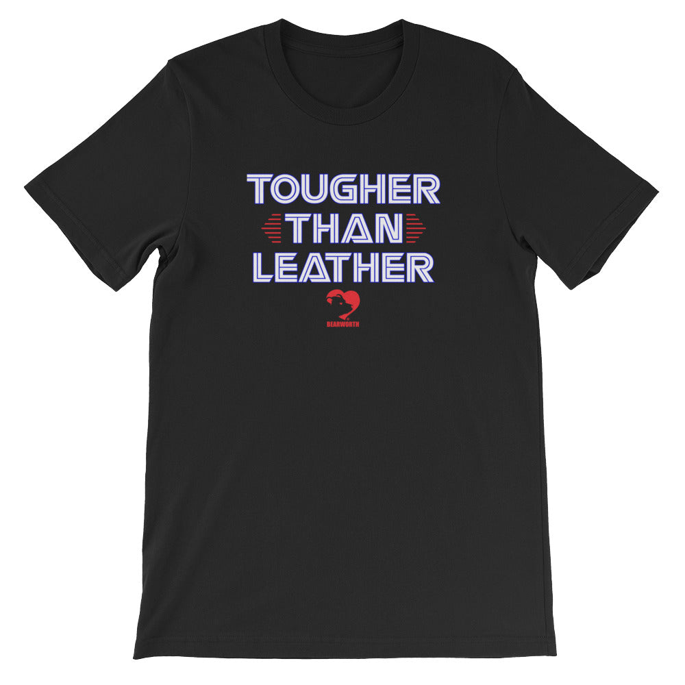 Tougher Than Leather T-Shirt