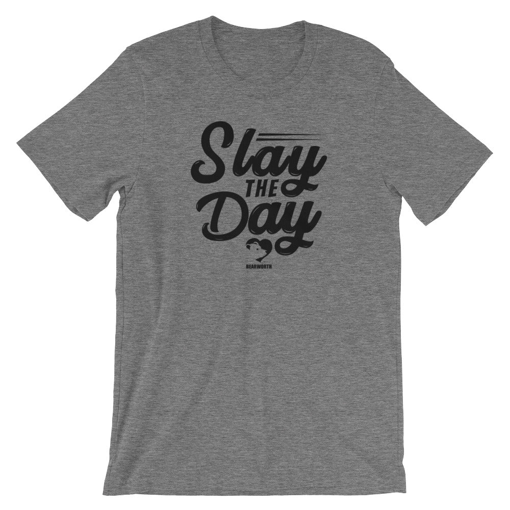 Slay The Day T-Shirt