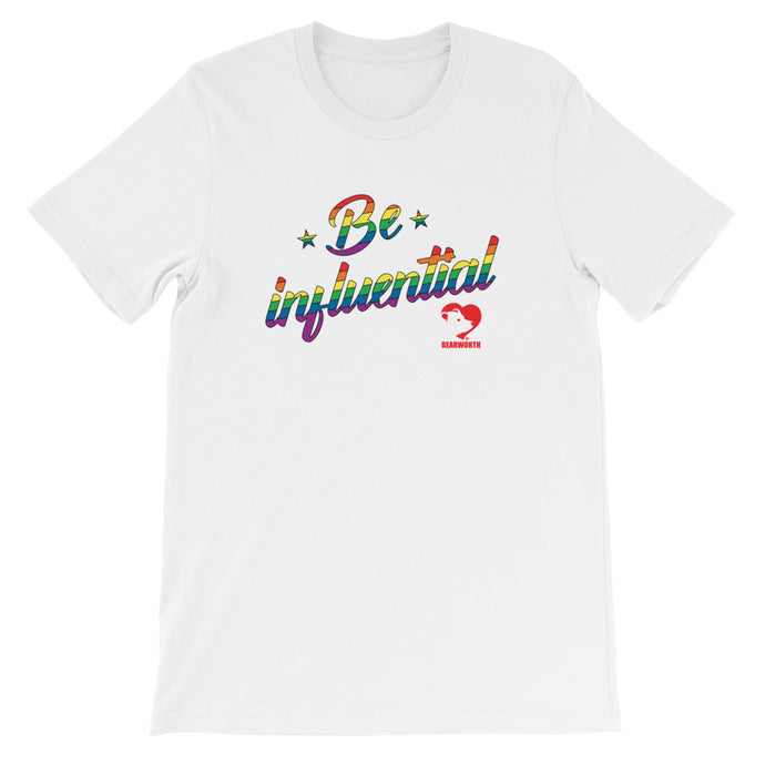 Be influential T-Shirt