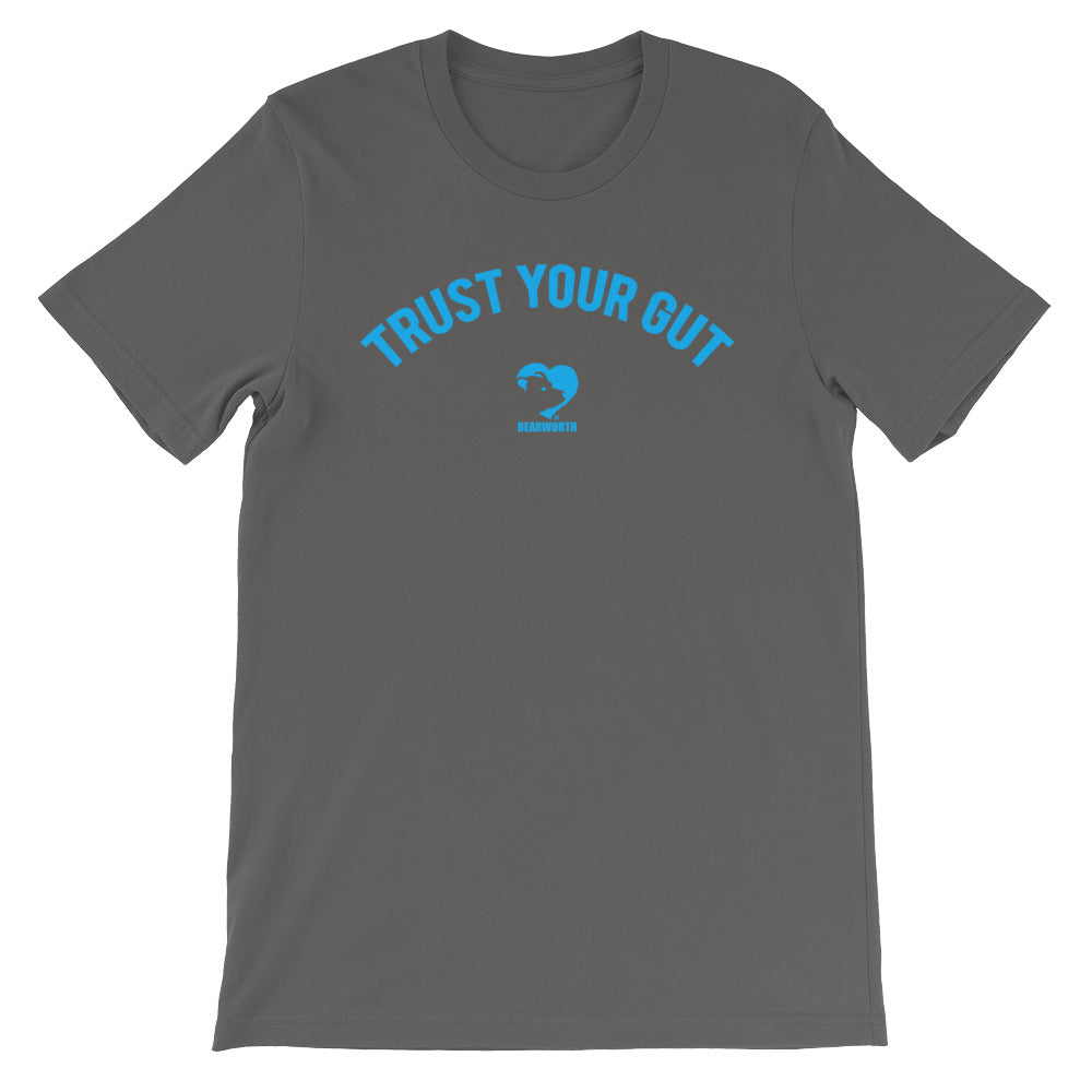 Trust Your Gut T-Shirt