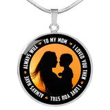 Necklace -To my Mum I loved you then - Round Jewelry