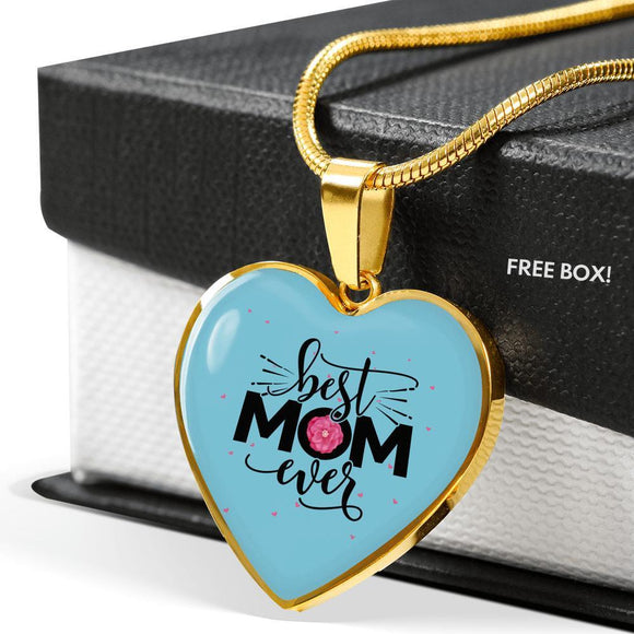 Necklace - Best Mom Ever - Heart Jewelry