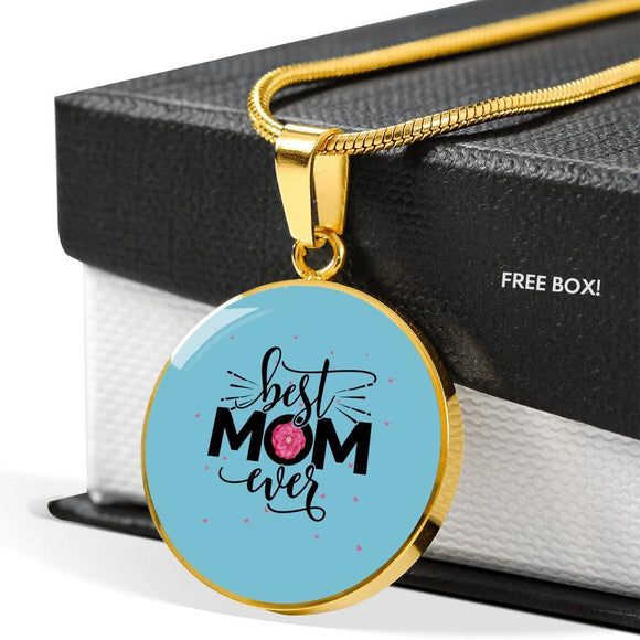 Necklace - Best Mom Ever - Round Jewelry