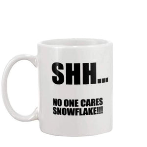 Shh... No One Cares Snowflake - Mug Mugs