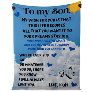 Son My Wish for you Blanket #2