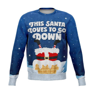 This Santa loves to go down Ugly Christmas Sweatshirt Sweatshirts