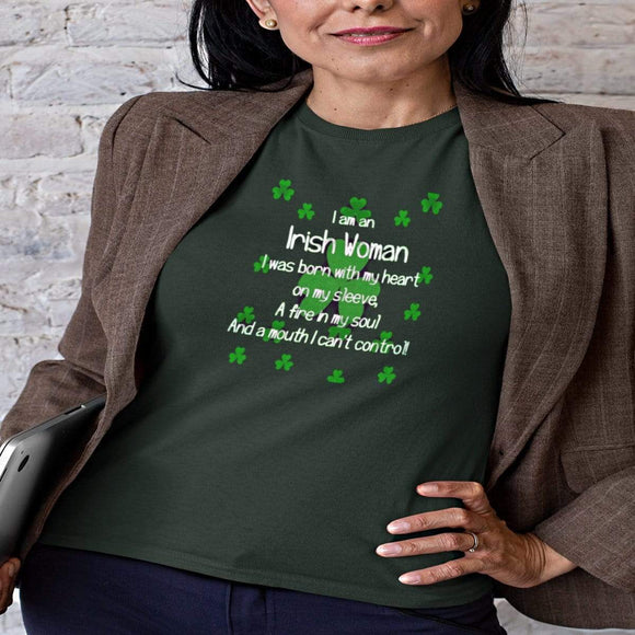 I am an Irish Women - St Patrick's Day T-Shirt T-Shirts
