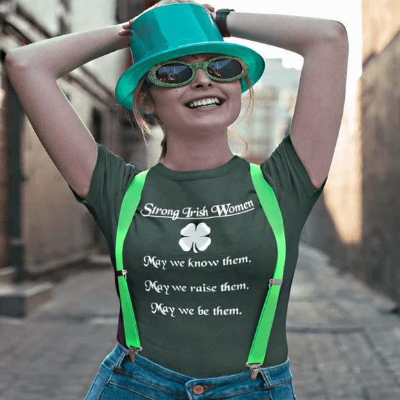 Strong Irish Women - St Patrick's Day T-Shirt T-Shirts