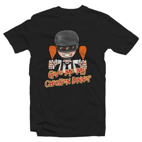 Give Me My Chicken Dinner Tshirt