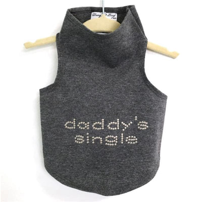 Daddy' Single Dog Tank Top clothes for small dogs, cute dog apparel, cute dog clothes, dog apparel, dog sweaters