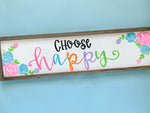 Choose Happy Framed Wood Sign