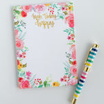 Make Today Happy Floral Notepad