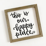 Happy Place Rustic Wood Sign