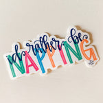 I'd Rather Be Napping Sticker