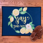Yay You're Here Floor Mat