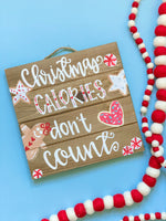 Christmas Calories Don't Count Wood Pallet Sign