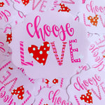 Choose Love Car Magnet
