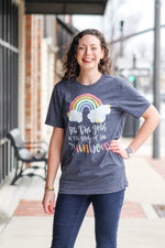 Be a Rainbow Short Sleeve Tee
