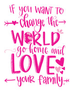 Love Your Family Printable Download