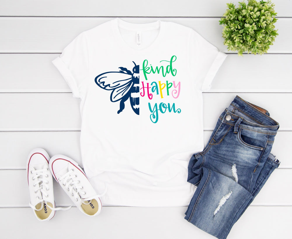 Bee Kind, Bee Happy, Bee You Tee
