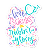 Love Scrubs and Rubber Gloves Sticker