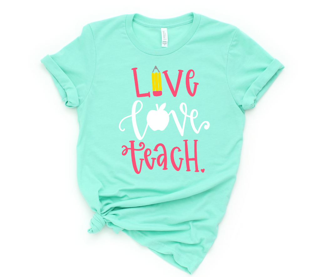 Live Love Teach Short Sleeve Tee