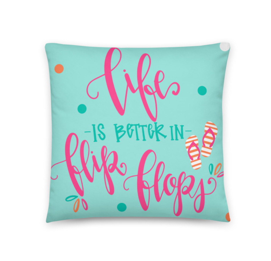 Better in Flip Flops Pillow