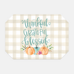 Thankful Grateful Blessed Placemat