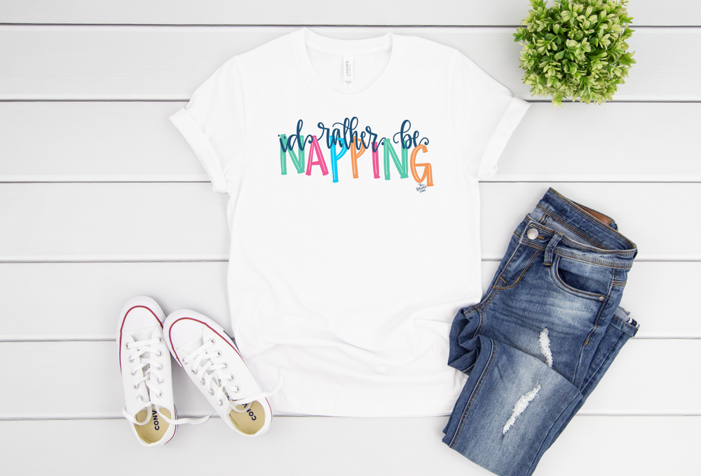 I'd Rather Be Napping Tee