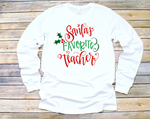 Santa's Favorite Teacher Tee