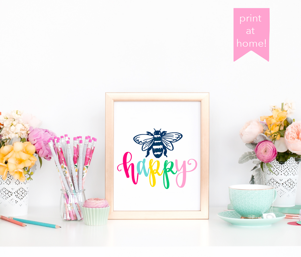 Bee Happy Print at Home 8 x 10 Art Print