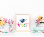 Bee Happy Art Print