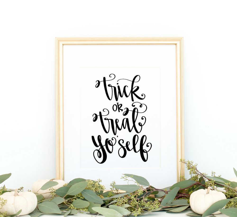 Trick or Treat Yo Self 8 x 10 Art Print