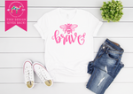 Limited Edition Bee Brave Breast Cancer Awareness Tee