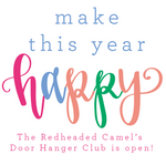 The Redheaded Camel's Door Hanger Club Monthly Subscription