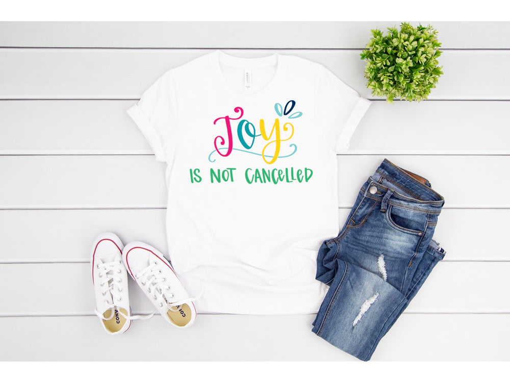 Joy is Not Cancelled Tee