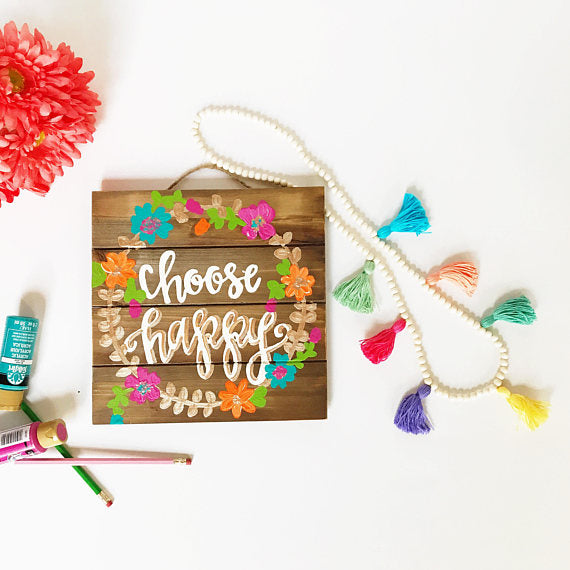 Choose Happy Pallet Sign