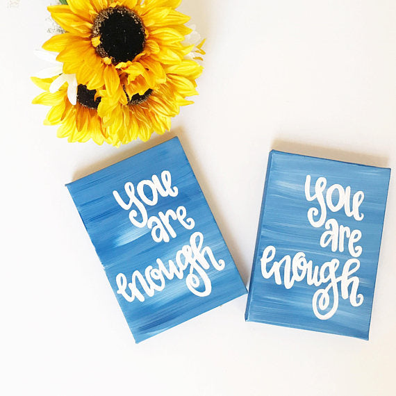 You are Enough Ombre Canvas and Prints