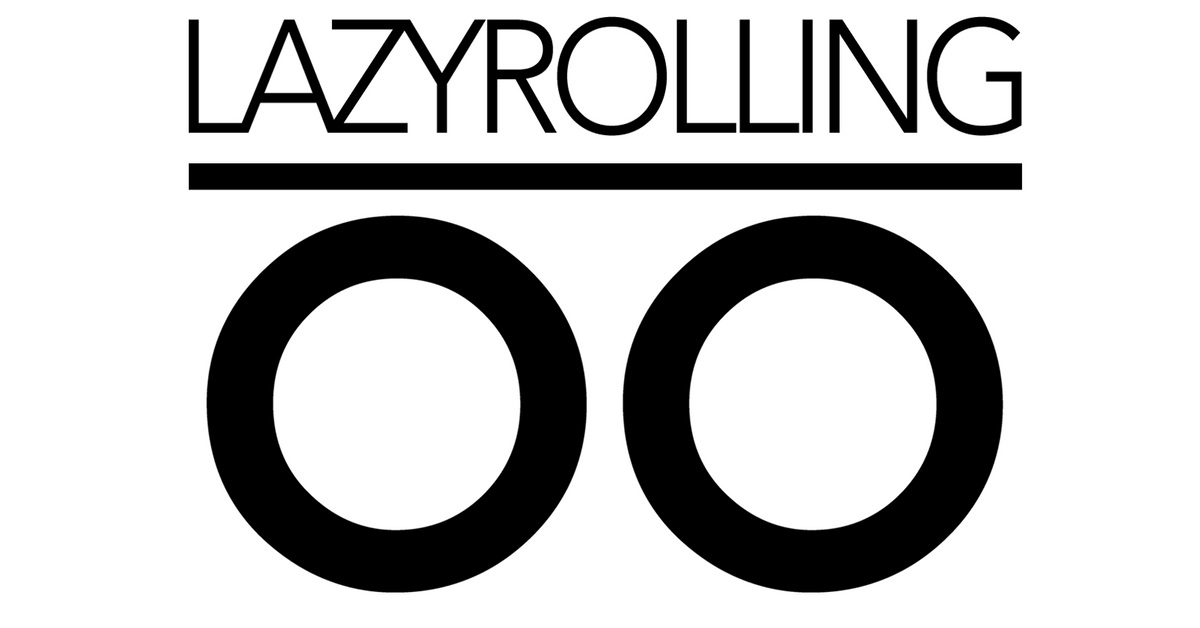LAZYROLLING - WITH YOUR COMFORT IN MIND