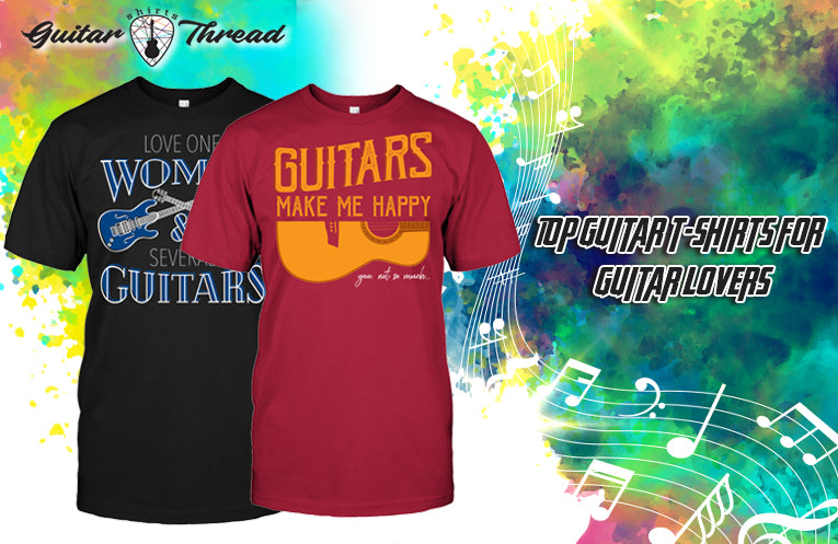 Top Guitar T-Shirts for Guitar Lovers
